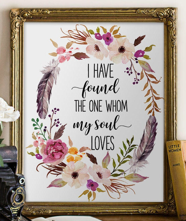 I Have Found The One Whom My Soul Loves Sign Song Of Solomon 3