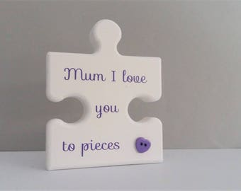 Personalised gift for mum, I love you to pieces jigsaw, Grandma present, birthday gift for Mummy, Mothers day gift, Unique gift for Auntie,