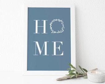 Home Print, Home Printable Wall Art, Welcome Home Sign, Blue Farmhouse Home Decor, Modern Gallery Wall