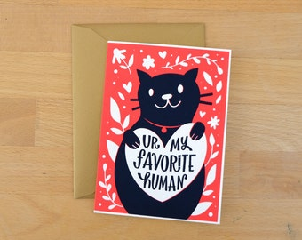 Ur My Favorite Human Screen Printed Greeting Card