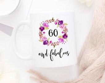 60 And Fabulous Mug, Sixty And Fabulous Mug, Turning 60, 60th birthday ideas, 60th Birthday, 60th Birthday Gift, Happy Birthday Mug