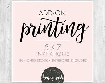 Add-on Professional Printing, 5x7 Printed Invitations, 110 lb Cardstock, Single-sided printing, Envelopes included