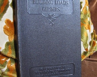 "Vintage ""Building Loads - Girders"" by International Textbook Company of Scranton PA copyright 1932, 1906 #293B"