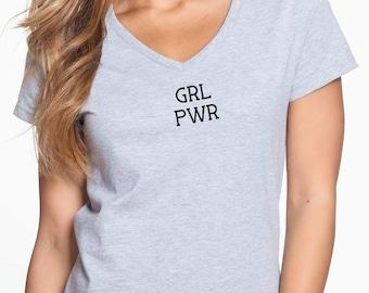 Women shirt, Girl Power shirt, Feminist Shirt, Fashion shirt, GRL PWR shirt, Gift for her, Women clothing, Women tee, Workout shirt
