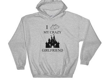 I Love My Crazy Disney Girlfriend - Hooded Sweatshirt