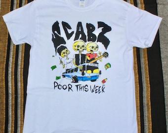 SCABZ 'Poor This Week' Tee