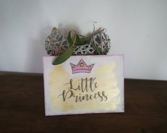 Little Princess-Written on handmade wood-decorate your house-baby room-baby birth.
