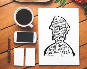 Maya Angelou Inspirational Quote Print - Calligraphy Hand Lettered Saying Quote Typography Poster