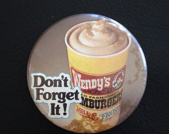 Wendy's Frosty Button Pin Badge Don't Forget It! Restaurant