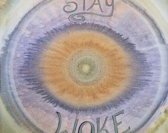 Stay Woke Original Acrylic Painting