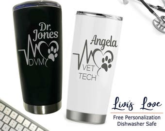 Veterinary assistant gift - Vet Tech Travel Mug - Stainless Steel Coffee Thermos - Engraved Coffee Mug - Gift for New Vet Appreciation gift