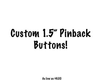 Custom Pinback Buttons