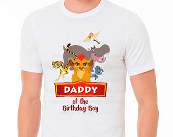 Lion Guard Birthday Shirt, Lion Guard Daddy Shirt, Lion Guard Shirt, Lion Guard Disney, Lion Guard Daddy of the Birthday Boy