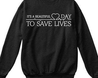 Its a beautiful day to save lives sweatshirt, greys anatomy sweatshirt, greys anatomy gifts, derek shepherd, grey's anatomy shirt