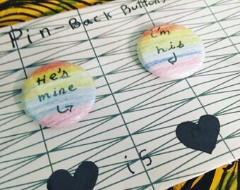 Gay couple pin set. Rainbow flag. Gay pride flag. Im his. He's mine. Gay love. Pin back button. Love is love.