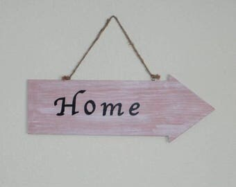Wooden sign wooden arrow, home, Shabby Chic