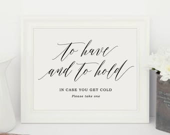 To have and to hold, In case you get cold, Blankets Wedding Sign, Printable Wedding Sign | Editable in Word or Pages