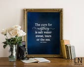 Instant 'The cure for anything is salt water' Isak Dinesen Beach Quote 8x10 Printable Home Decor Watercolor