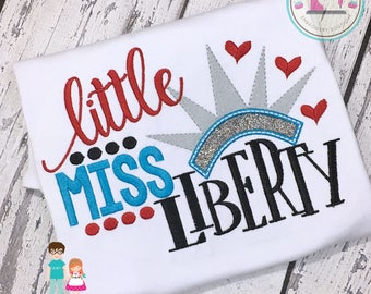 Girls 4th of July Embroidered Shirt, Little Miss Liberty, Personalized July Fourth Patriotic Shirt, Girls Holiday Shirt, Red, White and Blue