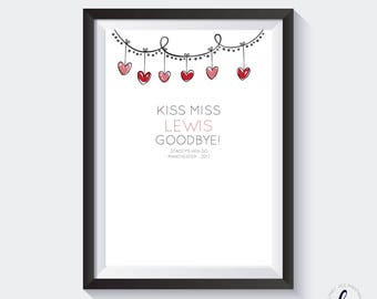 Kiss the miss goodbye - personalised - A4 print - hen party keepsake/game - hearts