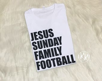 Jesus Sunday Family Football Shirt, Sunday Football Shirt, Jesus And Football Shirt, Women Clothing, Sundays Are for Jesus