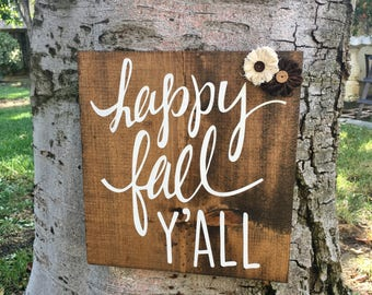 Happy Fall Y'all,Fall Decor,Home Decor,Pallet Sign,Fall Wood Sign,Fall Sign,Wood Wall Hanging,Rustic Fall Decor,Rustic Sign,Farmhouse Decor