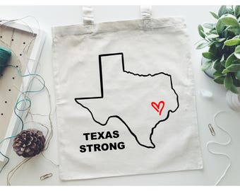 TEXAS STRONG - Hurricane Harvey Relief - Canvas Totes - All Proceeds Go to Help Houston - Tote Bag