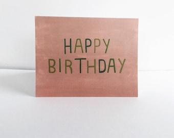 Happy Birthday greeting card -  individual card 5.5 x 4