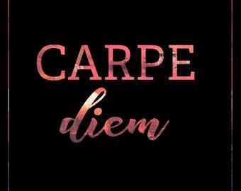 Carpe Diem - PRINT