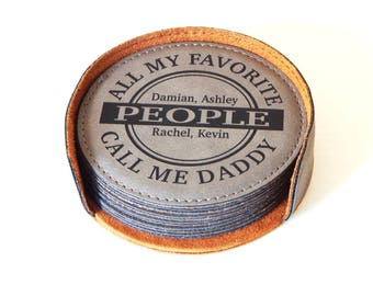 All My Favorite People Call Me Daddy Gift, Fathers Day Dad Drink Coasters, Papa  Birthday-Christmas Gift, Dad and His Kids Gift, CAS024