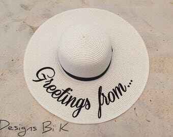 Greetings from straw hat, Personalized straw hat, Personalized custom embroidered beach floppy hat, Monogrammed hat, Beach vacation gift