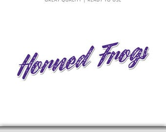 Horned Frogs Graphic - Horned Frogs - Horned Frog SVG - 7 Files Total - Digital Download - Ready to Use!