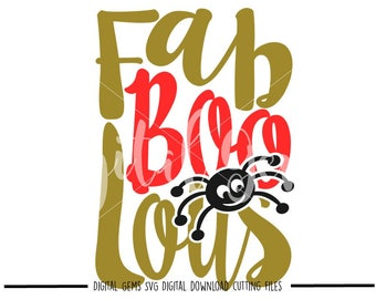 Fab Boo Lous Halloween svg / dxf / eps / png files. Digital download. Compatible with Cricut and Silhouette machines.