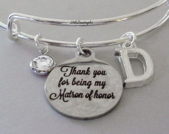 Thank You For Being My MATRON Of Honor Charm Bracelet W/ Birthstone Drop / Bridesmaid Bangle / Wedding Party Gift For Her USA # S1 - 05