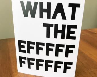 What the Eff | Greeting Card