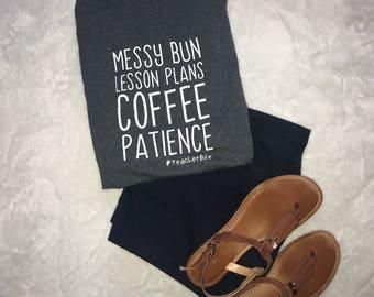 Teacher shirt; messy bun lesson plans