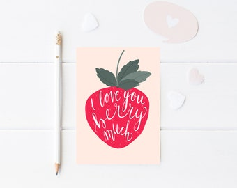 I Love You Card, PRINTABLE Card, Strawberry Greeting Card, Love You Berry Much Card, Berry Love Pun Card, Funny Pun Card, Strawberry Card