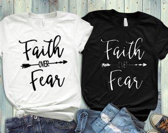 Faith over Fear Women's Religious/Christian tee shirt