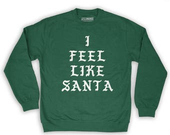 Function -  I Feel Like Santa Ugly Christmas Men's Fashion Crew Neck Sweatshirt