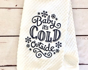 Baby It's Cold Outside Embroidered Hand Towel, Decorative Towel, Customized Kitchen Towel, Seasonal Winter Bathroom Decor, Christmas Gift