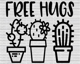 Free Hugs SVG, Cactus SVG, Succulent Svg, Prick Svg, Desert Svg, Funny Svg, T-Shirt Svg, Vinyl Decal SVG, Wood Sign Svg, Cricut Svg, Cacti