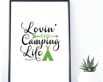 Camping Life Print, Camping Decor, Camping wall art,  Travel Wall Art, Travel Print, Digital Download, Cabin Art, Camping, Camping Print