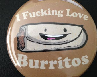 F*cking Love Burritos Button
