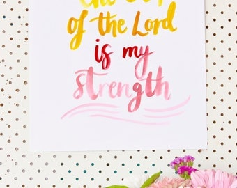 The JOY of the Lord is my strength (portrait watercolour print)