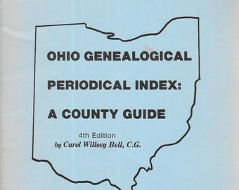 Ohio Genealogical Periodical Index: A County Guide 1983 4th Edition Paperback