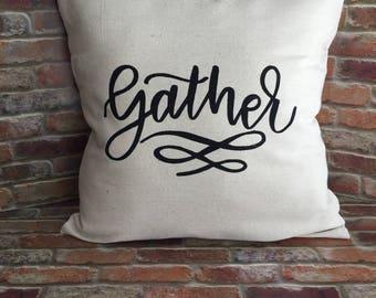 Gather Pillow Cover, Gather, Canvas Pillow Cover, Farmhouse Decor, Canvas Pillow Sham, Throw Pillow Cover, Fall Pillow Cover, Shabby Chic