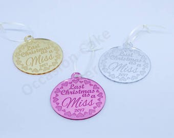 Personalised Christmas Tree Decoration - Last Christmas as a Miss