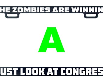 The zombies are winning just look at congress license plate frame tag holder