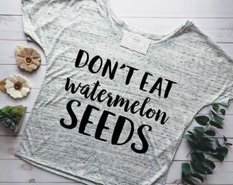 PREGNANCY SHIRT, MATERNITY Shirts, Dont Eat Watermelon Seeds, Pregnant Af, Funny Maternity Shirts, Maternity Shirt, Pregnant Shirt, Pregnant