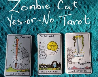 Zombie Cat Yes-or-No Tarot Reading by e-mail